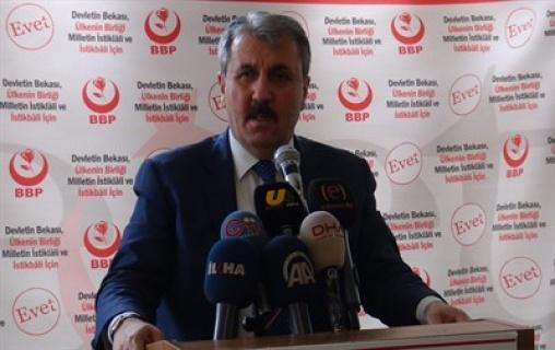BBP Genel Başkanı: Urfalıların Mağduriyeti Giderilmeli