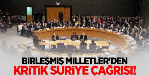 Birleşmiş Milletler'den Kritik Suriye Çağrısı!