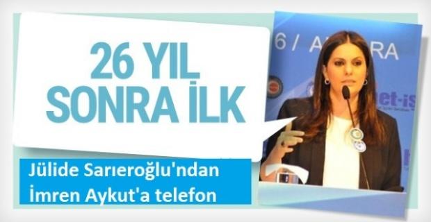 Jülide Sarıeroğlu'ndan İmren Aykut'a telefon