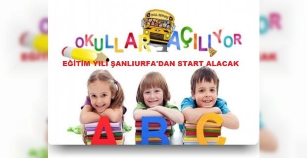 2017-2018 Eğitim ve Öğretim yılı Şanlıurfa'dan Start Alacak.