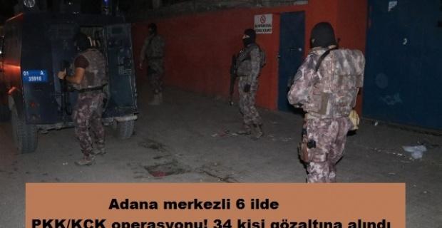 6 ilde PKK/KCK operasyonu! 34 kişi gözaltına alındı
