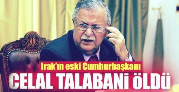 Celal Talabani vefat etti.