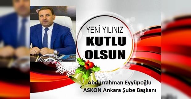"""Eyyüpoğlu,""""2018 yılının sağlık, barış ve huzur dolu bir yıl olması dileğiyle """""""