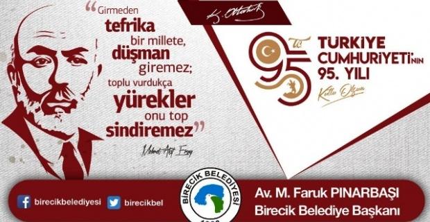 """Pınarbaşı,""""İstiklal mücadelemizin bütün kahramanlarını şükranla anıyorum"""""""
