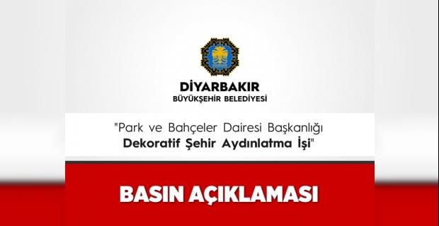 Diyarbakır Büyükşehir'den Dekoratif Şehir Aydınlat İşi Hakkında Açıklama