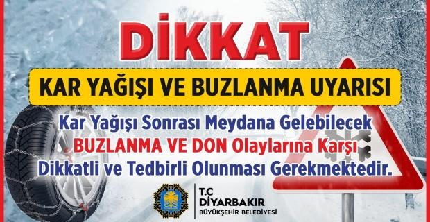 Diyarbakır Büyükşehir'den gizli buzlanma ve don tehlikesine karşı uyarı