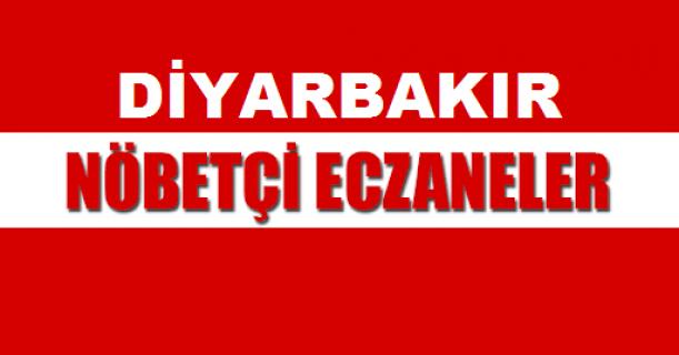 Diyarbakır'da nöbetçi eczaneler