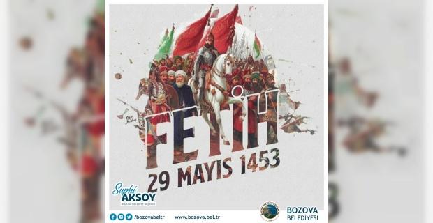 """Başkan Aksoy """"Fatih Sultan Mehmet Han ve şanlı ecdadımızı rahmetle, hürmetle yad ediyorum"""""""