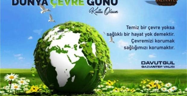 """Gaziantep Valisi Gül """"Temiz bir çevre yoksa,sağlıklı bir hayat yok demektir"""""""