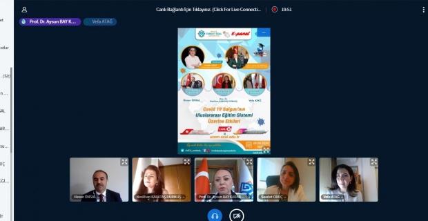 """MTÜ'de """"Covid-19 Salgınının Uluslararası Eğitim Sistemi Üzerine Etkileri"""" konulu e-panel yapıldı"""