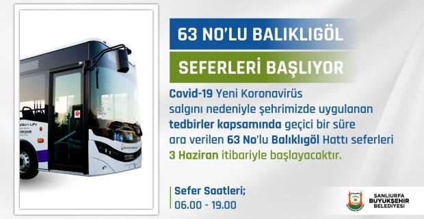 """Şanlıurfa Büyükşehir Belediyesi """"63 No'lu Balıklıgöl seferleri 3 Haziran itibariyle başlıyor"""""""