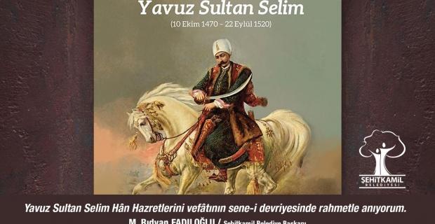 """Başkan Fadıloğlu """"Yavuz Sultan Selim Han'ı 500. vefat yıl dönümünde rahmet ve minnetle anıyorum"""""""