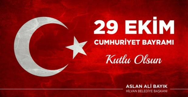 """Başkan Bayık """"29 Ekim Cumhuriyet Bayramımız kutlu olsun"""""""