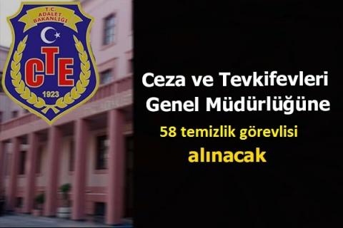 Ceza ve Tevkifevleri Genel Müdürlüğü  58 temizlik görevlisi alacak