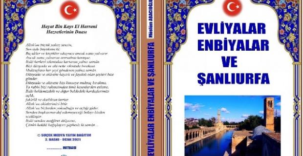 Evliyalar, Enbiyalar ve Şanlıurfa kitabının 2. Baskısı çıktı