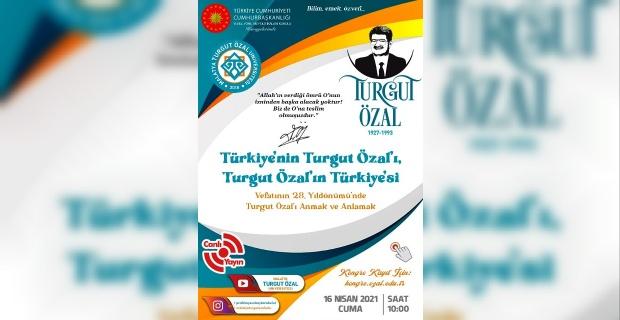 MTÜ'den Türkiye'nin Turgut Özal'ı,Turgut Özal'ın Türkiye'si konulu E-Kongre