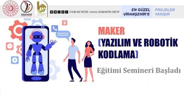 VİRANŞEHİR'DE ÖĞRETMENLERE ROBOTİK KODLAMA SEMİNERİ