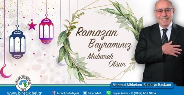 """Başkan Mirkelam """"Ramazan Bayramını kutlar, selam ve saygılarımı iletiyorum"""""""