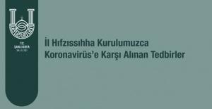 Şanlıurfa'da Koronavirüs'e karşı alınan kararlar!