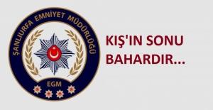 """Şanlıurfa Emniyet Müdürlüğü """"Kışın Sonu Bahardır..."""""""