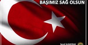 """Başkan Albayrak """"aziz milletimize başsağlığı diliyorum"""""""