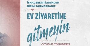 """Sağlık Bakanlığı """"EV ZİYARETİNE GİTMEYİN"""""""