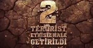 2 terörist, silahlarıyla birlikte etkisiz hale getirildi