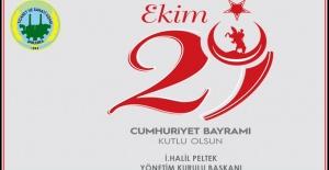 """Başkan Peltek """"Cumhuriyet Bayramımız kutlu olsun"""""""