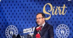 """Bakan Kasapoğlu """"Siirt gençlik ve spor alanında öncü illerimizden olacak"""""""