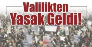 Şanlıurfa'da 30 gün sürecek etkinlik yasağı kararı alındı