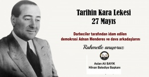 """Başkan Bayık """"Adnan Menderes ve dava arkadaşlarını rahmetle anıyoruz"""""""