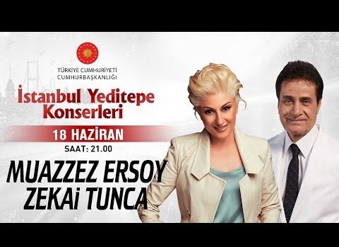 Muazzez Ersoy & Zekai Tunca - İstanbul Yeditepe Konserleri